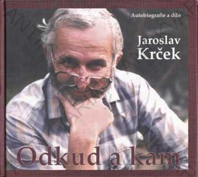 Odkud a kam Jaroslav Krček 2011 ABM, Praha
