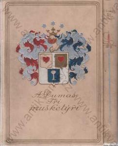 Tři mušketýři - díl I. a II. A Dumas il: M Leloir