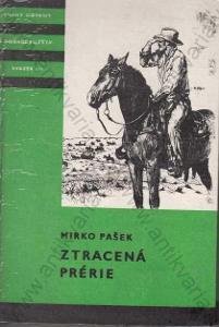 Ztracená prérie Mirko Pašek 1984