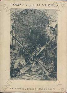 O život Jules Verne Jos. R. Vilímek, Praha 1926
