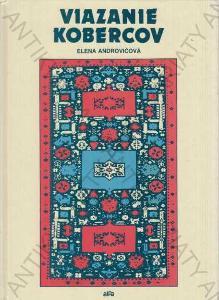 Viazanie kobercov Elena Androvičová 1988