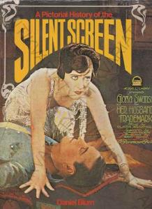 A Pictorial History of the Silent Screen Blum