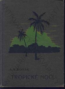 Tropické noci A. V. Novák 1925