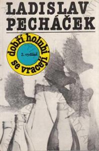 Dobří holubi se vracejí Ladislav Pecháček  1988