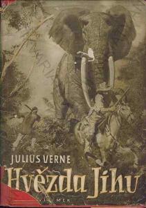 Hvězda jihu Julius Verne Jos. R. Vilímek 1948
