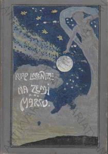 Na Zemi a na Marsu Kurd Lasswitz Emil Šolc, Telč