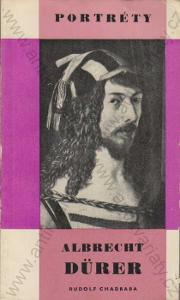 Albrecht Dürer Rudolf Chadraba Albrecht Dürer 1964