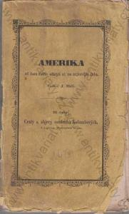 Amerika J. Malý II. díl Jaroslav Pospíšil 1854