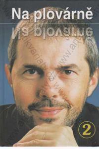 Na plovárně 2 2005 Reader´s Digest Výběr, Praha