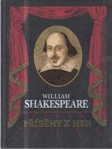 Příběhy z her William Shakespeare 2000 il: K.Toman