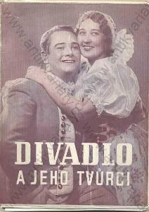 Divadlo a jeho tvůrci uspořádal Vlad. Šlik 1941