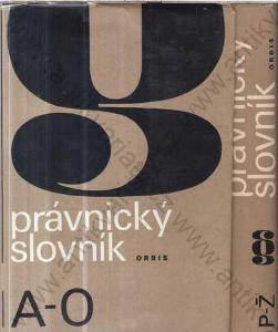 Právnický slovník, 2 díly, Orbis 1972