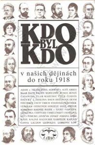 Kdo byl kdo v našich dějinách do roku 1918, 1996