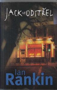 Jack na odstřel Ian Rankin BB art, Praha 2002