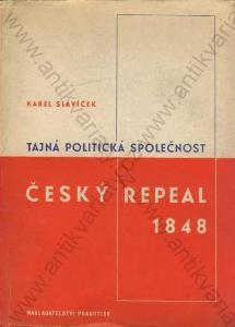 Tajná pol. společnost Český repeal v roce 1848