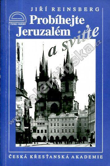 Probíhejte Jeruzalém a sviťte
