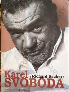 Karel Svoboda Richard Sacher Brána, Praha
