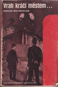 Vrah kráčí městem... Philip Mac Donald 1939