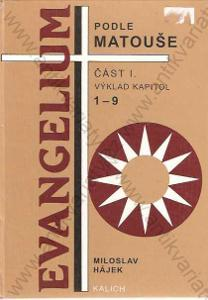 Evangelium podle Matouše M. Hájek 1995 Kalich