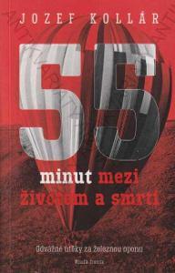 55 minut mezi životem a smrtí Útěky za želez.oponu