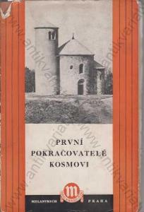 První pokračovatelé Kosmovi Melantrich 1950