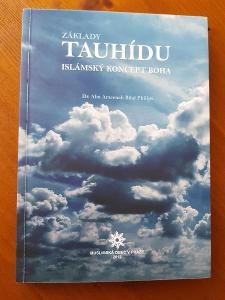 Abu Ameenah Bilaal Philips - ZÁKLADY TAUHÍDU (RARITA!!!)