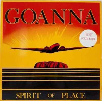 LP Goanna - Spirit Of Place, 1982 EX