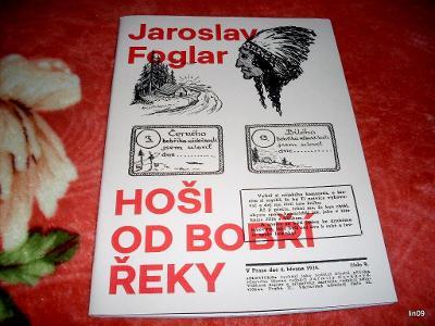 J.FOGLAR--HOŠI OD BOBŘÍ  ŘEKY--PŘETISK Z ROKU 1934-INFO