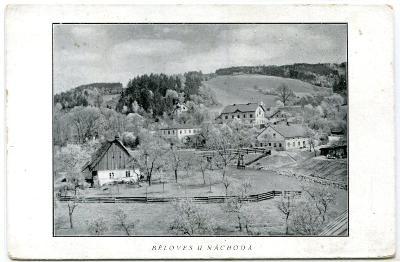 Běloves - pohlednice z doby R-U, cca rok 1906-1907, Náchod
