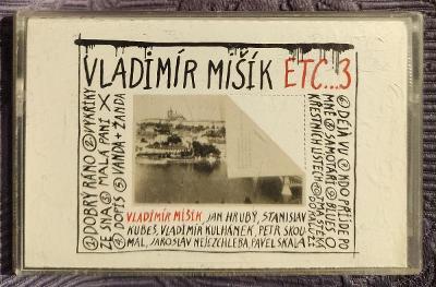 MC - Vladimír Mišík ETC (1997)
