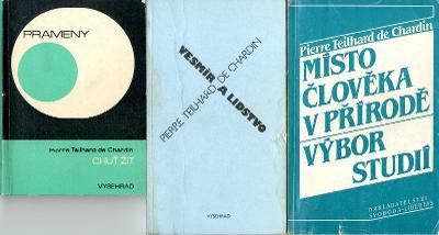 3 x Pierre Teilhard de Chardin: Chuť žít - Vesmír a lidstvo