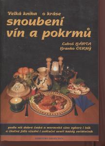 Velká kniha o kráse snoubení vín a pokrmů (víno)