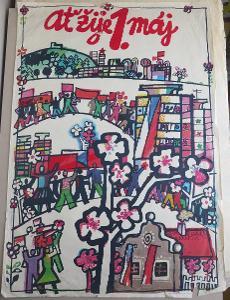 Plakát - Ať žije 1. máj - komunismus, propaganda