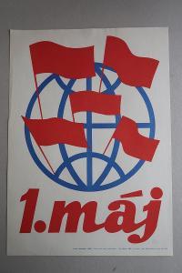 Plakát - 1. máj Svátek práce - komunismus, propaganda