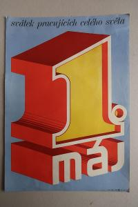 Plakát - 1. máj - Svátek práce - komunismus, propaganda