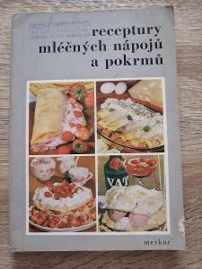 KNIHA -  RECEPTY MLÉČNÝCH NÁPOJŮ A POKRMŮ - rok 1973