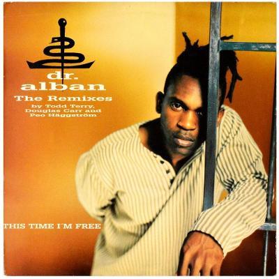 "Gramofonová deska DR. ALBAN - This time i'm free (The remixes) (12"")"