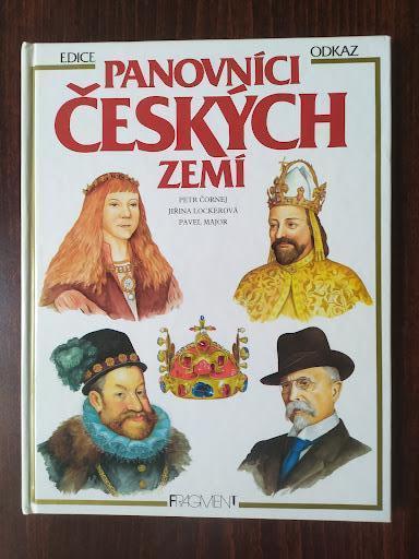 Panovnící českých zemí - Petr Čornej