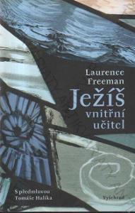 Ježíš, vnitřní učitel Laurence Freeman 2020 Praha
