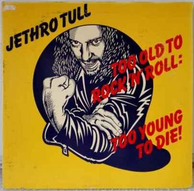 LP Jethro Tull - Too Old To Rock'N'Roll:Too Young To Die! 1980 EX