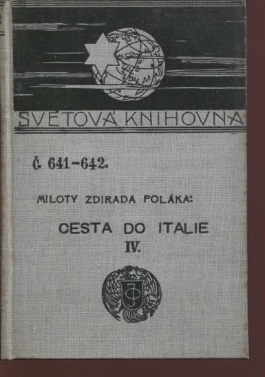 Cesta do Italie IV. (Ottova Světová knihovna) - Knihy