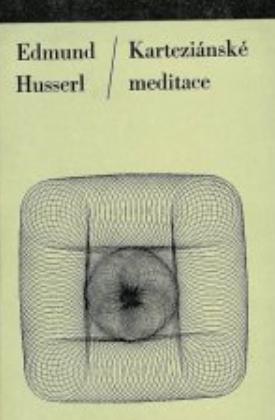 Husserl Edmund: Karteziánské meditace