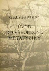 Martin Gottfried: Úvod do všeobecné metafyziky