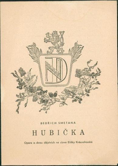 2A852 Národní divadlo Praha, program : Bedřich Smetana - Hubička
