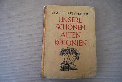 Kniha o německých koloniích, r. 1941 , WW2 (rasově nekorektní)