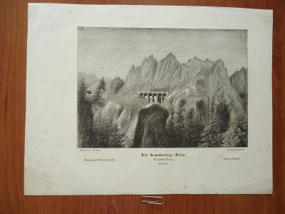 Die  Semmering - Bahn.....ocelorytina.....cca  1880