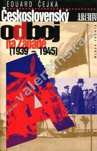 Československý odboj na Západě 1939 - 1945