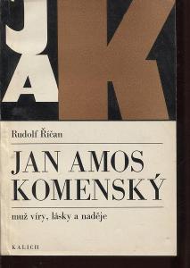 Jan Amos Komenský: muž víry, lásky a naděje