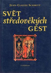 Svět středověkých gest