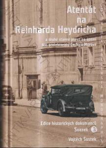 Atentát na Reinharda Heydricha Vojtěch Šustek 2020